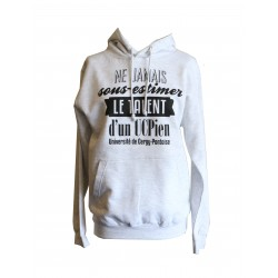 "Sweat-shirt ""Ne sous-estimez pas le talent d'un UCPien"""